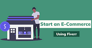 Start An E-Commerce Business Using Fiverr