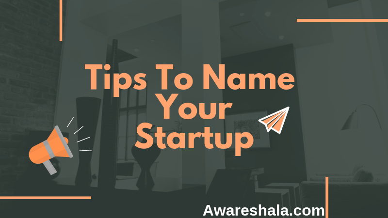 15 Tips to name your startup