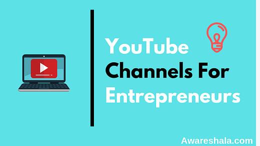 Best YouTube Channels For Entrepreneurs In 2019
